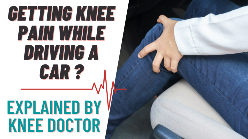 DO YOUR KNEES PAIN DURING OR AFTER DRIVING?